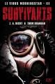 Couverture Le Virus Morningstar, tome 3 : Survivants Editions Panini (Eclipse) 2013