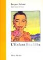 Couverture L'Enfant Bouddha Editions Albin Michel (Jeunesse) 2005