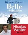 Couverture Belle et Sébastien (Vanier) Editions du Chêne / XO 2013