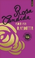 Couverture Rosa candida Editions Points (Points d'or) 2013