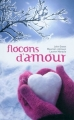 Couverture Flocons d'amour Editions Hachette 2013