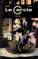 Couverture Le cercle (BD), tome 2 : Réminiscence Editions Delcourt (Comics Fabric) 2013