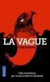 Couverture La vague Editions Pocket 2013