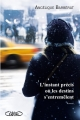 Couverture L'instant précis où les destins s'entremêlent Editions Michel Lafon 2014