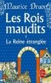 Couverture Les rois maudits, tome 2 : La reine étranglée Editions Le Livre de Poche 2013