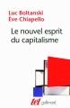 Couverture Le nouvel esprit du capitalisme Editions Gallimard  (Tel) 2011