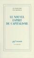 Couverture Le nouvel esprit du capitalisme Editions Gallimard  (Essais) 1999