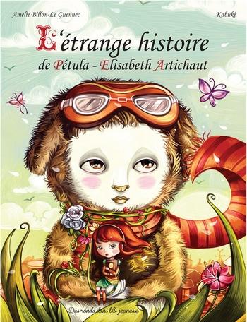 Couverture L'étrange histoire de Pétula-Elisabeth Artichaut