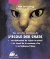 Couverture Les Nouvelles aventures de l'école des chats, intégrale Editions Philippe Picquier (Jeunesse) 2009