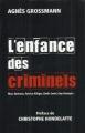 Couverture L'enfance des criminels Editions France Loisirs 2013