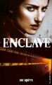 Couverture Enclave, tome 1 Editions Hachette (Black Moon) 2013