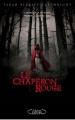 Couverture Le Chaperon rouge Editions Michel Lafon 2011