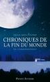 Couverture Chroniques de la fin du monde, tome 1 : Au commencement Editions 12-21 2011