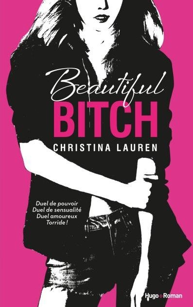 Couverture Beautiful Bitch / Charmante garce