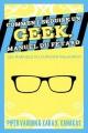 Couverture Comment séduire un geek, manuel du fêtard Editions Less Than Three Press 2013