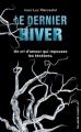 Couverture Le Dernier Hiver Editions Hachette (Black moon) 2011