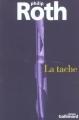 Couverture La tache Editions Gallimard  (Du monde entier) 2002