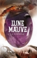 Couverture Lune Mauve, tome 1 : La disparue Editions Casterman 2013