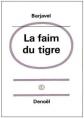 Couverture La faim du tigre Editions Denoël 1966