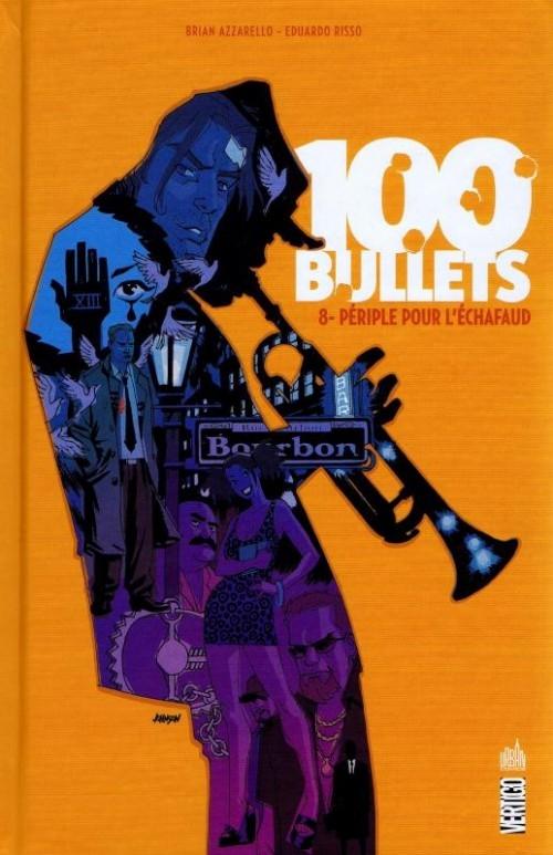 Couverture 100 Bullets (Cartonné), tome 08 : Périple pour l'échafaud