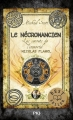 Couverture Les secrets de l'immortel Nicolas Flamel, tome 4 : Le nécromancien Editions Pocket (Jeunesse - Best seller) 2014