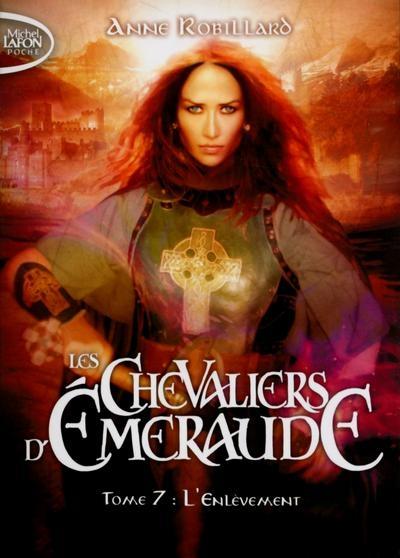 Couverture Les chevaliers d'émeraude, tome 07 : L'enlèvement