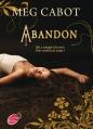 Couverture Abandon, tome 1 Editions Le Livre de Poche (Jeunesse) 2014