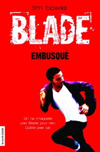 Couverture Blade, tome 1 : Embusqué