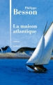 Couverture La maison Atlantique Editions Julliard 2014