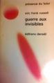 Couverture Guerre aux invisibles Editions Denoël (Présence du futur) 1971