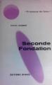 Couverture Fondation, tome 5 : Le Cycle de Fondation, partie 3 : Seconde fondation Editions Denoël (Présence du futur) 1966