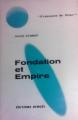 Couverture Fondation, tome 4 : Le Cycle de Fondation, partie 2 : Fondation et empire Editions Denoël (Présence du futur) 1966