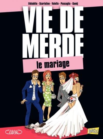 Couverture Vie de merde (BD), tome 11 : Le mariage