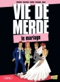 Couverture Vie de merde (BD), tome 11 : Le mariage Editions Jungle ! 2013