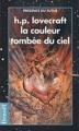 Couverture La couleur tombée du ciel Editions Denoël (Présence du futur) 1996