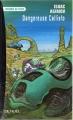 Couverture Dangereuse Callisto Editions Denoël (Présence du futur) 1999