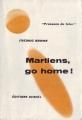 Couverture Martiens, go home ! Editions Denoël (Présence du futur) 1957