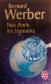Couverture Nos amis les humains Editions Le Livre de Poche 2005