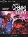 Couverture Valérian, Agent Spatio-temporel, hors-série : Par les Chemins de l'espace Editions Dargaud 1997