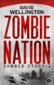 Couverture Zombie story, tome 2 : Zombie nation Editions Milady (Terreur) 2013