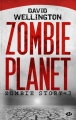 Couverture Zombie story, tome 3 : Zombie planet Editions Milady (Terreur) 2013