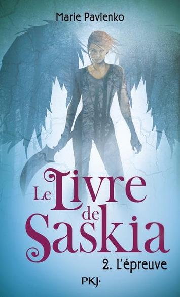 Couverture Le livre de Saskia, tome 2 : L'épreuve