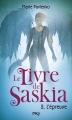 Couverture Le livre de Saskia, tome 2 : L'épreuve Editions Pocket (Jeunesse) 2013