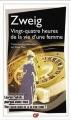 Couverture Vingt-quatre heures de la vie d'une femme Editions Flammarion (GF) 2013