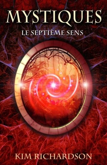 Couverture Mystiques, tome 1 : Le Septième Sens