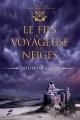 Couverture Voyageurs des neiges, tome 1 : Le fils de la Voyageuse des neiges Editions AdA 2013