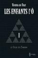 Couverture Les Enfants de l'Ô, cycle 1 : Le cycle de Z'arkán, tome 1 Editions Chromosome 2013