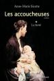 Couverture Les accoucheuses, tome 1 : La fierté Editions VLB 2010