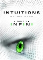Couverture Intuitions, tome 3 : Infini Editions Michel Lafon (Jeunesse) 2014