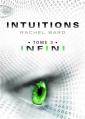 Couverture Intuitions, tome 3 : Infini Editions Michel Lafon (Jeunesse) 2014